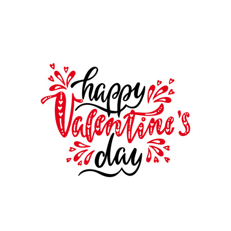 Happy Valentines day greeting card. Romantic handwritten phrase about love. Hand drawn holiday lettering design. Vector illustration EPS 10 isolated on white background. Иллюстрация