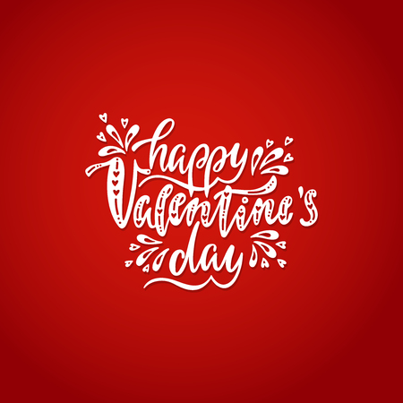 Happy Valentines day greeting card. Romantic handwritten phrase about love. Hand drawn holiday lettering design. Vector illustration EPS 10 isolated on white background