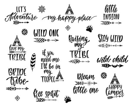 Tribal inspirational quotes bundle. Hand drawn lettering phrases in indian style about adventure, travel.