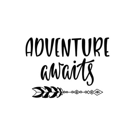 Inspirational vector lettering phrase: Adventure awaits. Hand drawn boho poster with arrow. Vettoriali