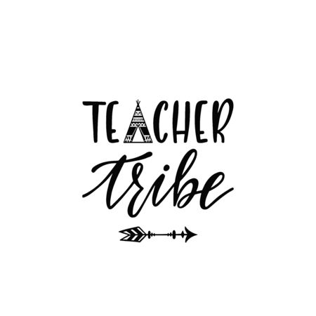 Inspirational vector lettering phrase: Teacher tribe. Hand drawn kid poster with teepee and arrow. Иллюстрация