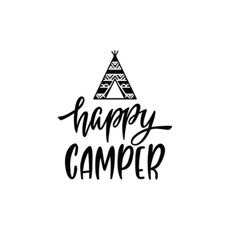 Inspirational vector lettering phrase: Happy camper. Hand drawn boho poster with teepee. Иллюстрация