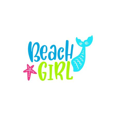 Summer inspirational lettering phrase - Beach girl. Hand drawn greeting card