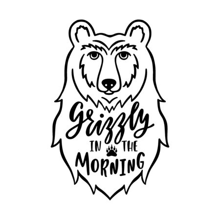 Bear head flat hand drawn illustration with quote - Grizzly in the morning. Cute cartoon animal character. Vector illustration isolated on white background.