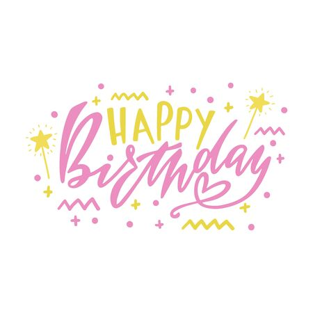Happy Birthday hand drawn typography design. Handwritten lettering. Anniversary vector greeting card. Ink, pen calligraphy. Postcard clipart for girls. Congratulation. Party, event celebration.