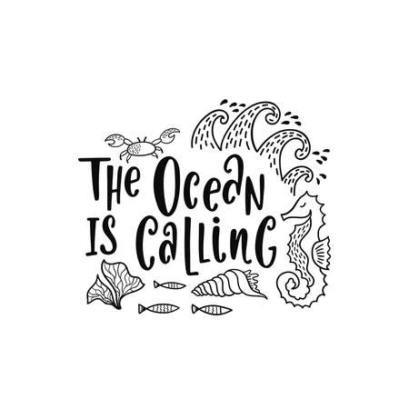 Hand drawing inspirational quote about summer - The ocean is calling.