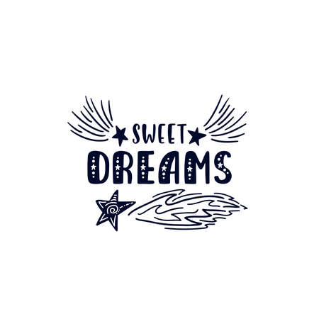 Inspirational vector lettering phrase: Sweet dreams. Hand drawn kid poster.