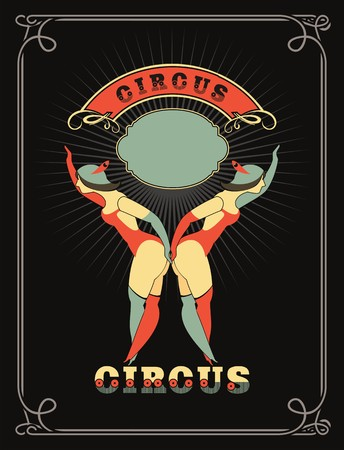 circus stage: circus poster with a circus dancers in costumes standing by the frame for your text