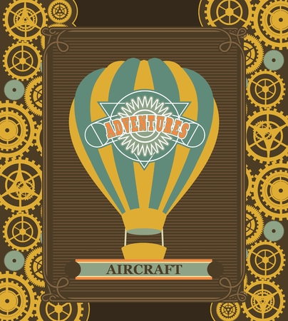 stovepipe: Hot Air Balloon Steampunk on the poster with the mechanical elements and gear