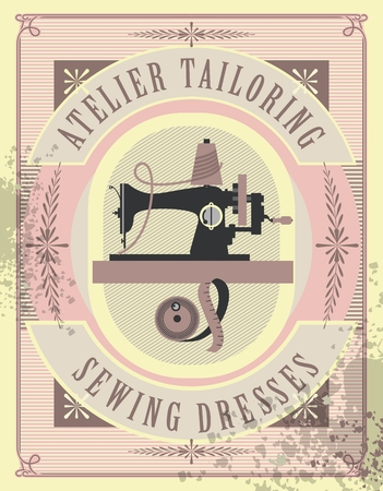 couturier: vector illustration retro poster sewing studio tailoring depicts an old sewing machine for