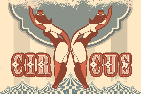 cabaret stage: Retro poster on circus theme with a babe in the circus costume are invited to the show