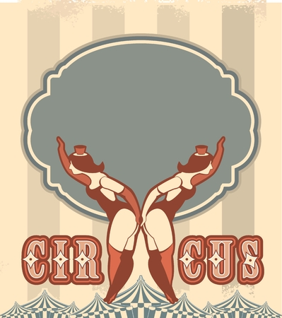 invited: Retro poster on circus theme with a babe in the circus costume are invited to the show
