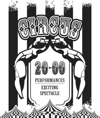 white poster: Vector vintage circus poster in black and white colors of the invitation to the show Illustration