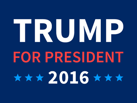 liberal: Donald Trump for president 2016 sign poster