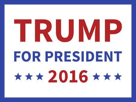 trump: Donald Trump for president 2016 sign poster