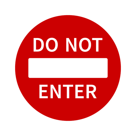 do not enter: No entry or do not enter restricted area sign with text  icon for apps and websites