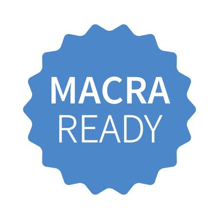MACRA ready blue label, badge, burst, seal or stamp flat icon
