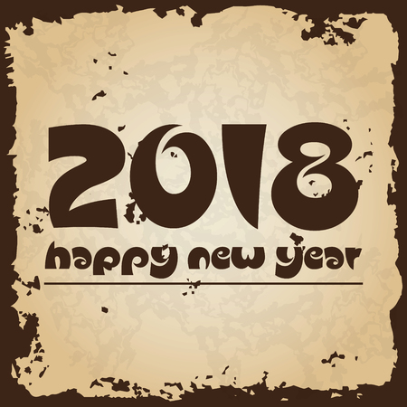 happy new year 2018 on brown old paper with ragged edges background eps10 Illustration