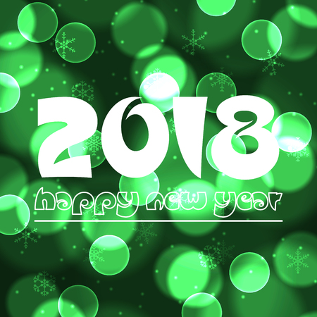 happy new year 2018 on green bokeh circle background eps10