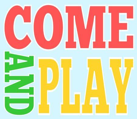 Kommen Sie und spielen Sie Banner-Vektor-Illustration Standard-Bild - 97575229