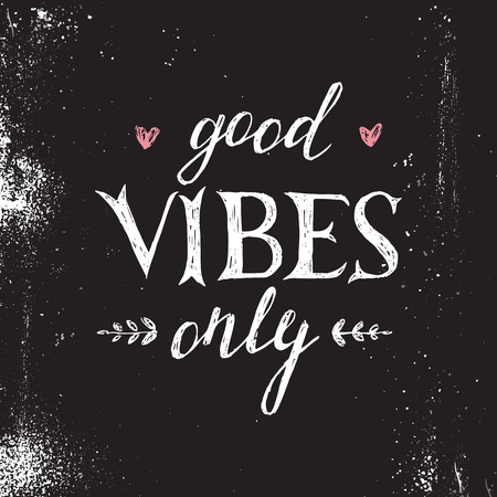 Hand drawn lettering good vibes only on black background Vectores