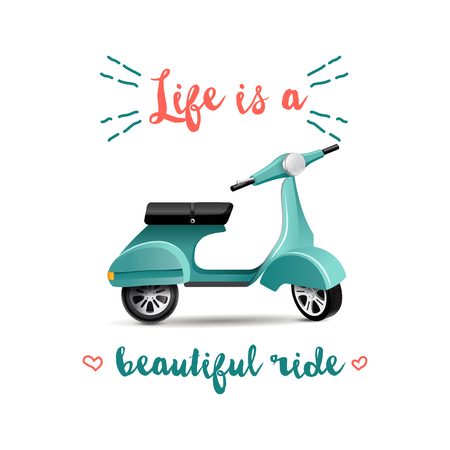 background with scooter and quote life is a beautiful rede