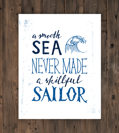 challenges: A smooth sea never made a skilled sailor - hand drawn lettering