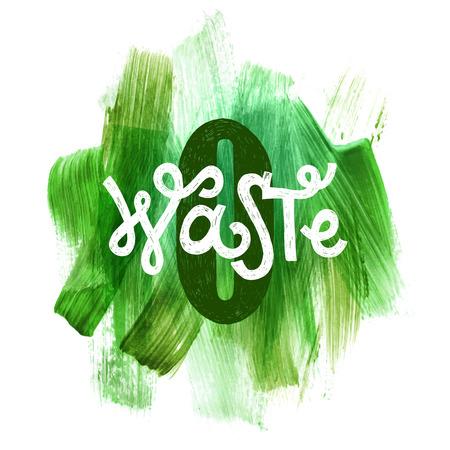 Scrittura di rifiuti zero su sfondo verde disegnato a mano. Illustrazione vettoriale. Concetto di eco