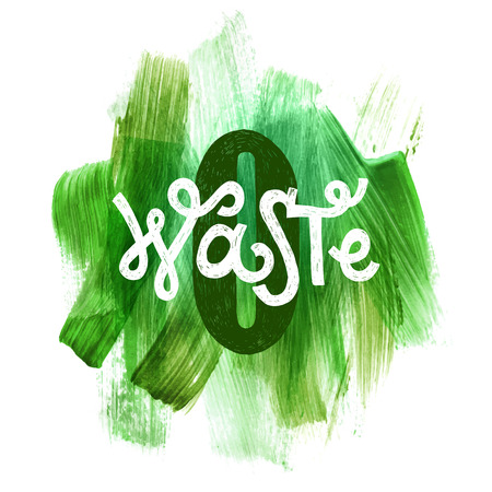 Zero waste lettering over green hand drawn background. Vector illustration. Eco concept