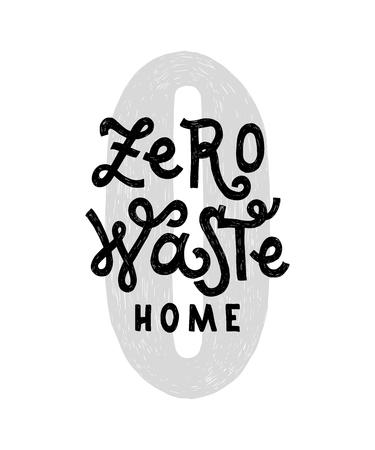Zero waste home hadwritten lettering Illustration