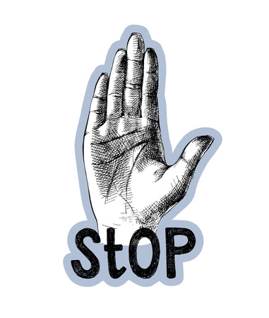 Sketched palm hand with lettering. Stop gesture. Vector illustrations