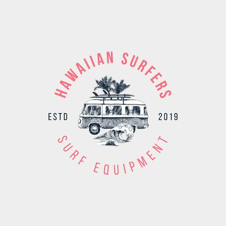 Hand drawn emblem with retro bus, palms and sea waves. Type design - Hawaiian surfers - surf equipment. Vector illustration in vintage style