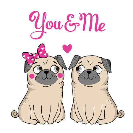 congratulations banner: Valentines Day Greeting Card with funny Pug and lettering. You are me. Vector hand drawn illustration. Illustration