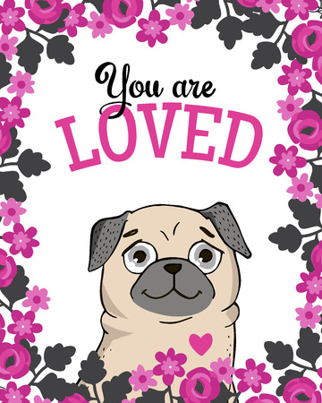 congratulations banner: Valentines Day Greeting Card with funny Pug and lettering. You are loved. Vector hand drawn illustration.