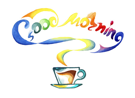Cup of hot drink and the words good morning.Watercolor painting on white background