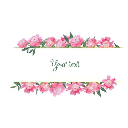 Frame with floral design for invitations, greetings. Watercolor flowers: pink peonies. Hand drawn illustration.