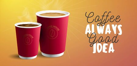 Coffee to Go Banner Concept with two red paper coffee cups and motivational quote, coffee always good idea Ilustracja