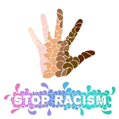 Hand with skin tones with words Stop racism. Different nationalities and races. The style of drops