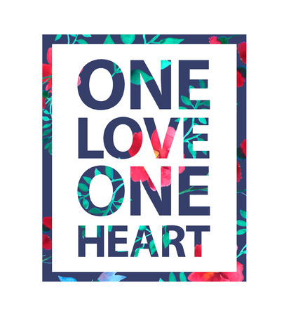 one people: Tropical print love slogan. One love one heart quote for t shirt and other uses