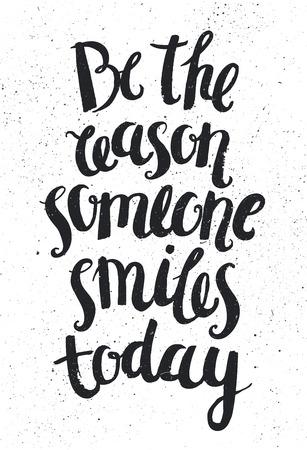 Vector hand getrokken citaat, uitdrukking. Optimistisch, wijsheid belettering poster, kaart. De reden zijn iemand lacht vandaag. Stockfoto - 49787425