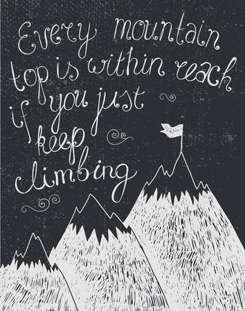 proposito: vector de la motivación cita, parte del cartel dibujado en blanco y negro, pizarra. Al subir las montañas, a alcanzar la meta, el éxito en los negocios Vectores
