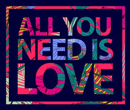 Vector kleurrijke tropische quote in vierkante frame. Alles wat je nodig hebt is liefde. Valentine card, romantisch affiche, banner, dekking.