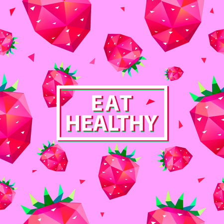 food to eat: Eat healthy poster with faceted strawberries background. Pink color. Organic eco food poster, cover, flyer