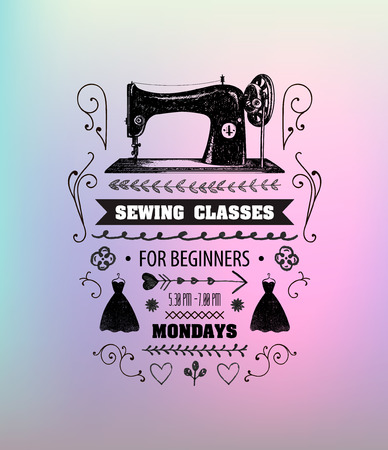 tailored: Vector sewing classes poster, flyer. Vintage sewing machine illustration with text, sewing, fashion studio, workshop
