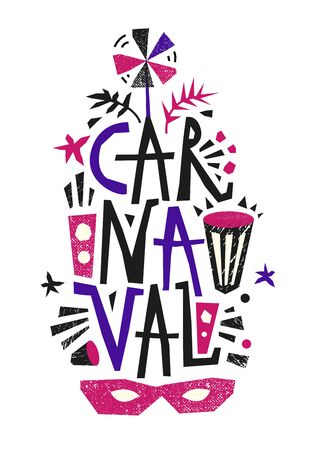 Vector carnival letering, poster, card with hand drawn elements. Popular Event in Brazil. Festive Mood. Carnaval Title Illustration