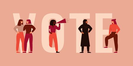Strong girls different nationalities and cultures stand together near the big letters of the word VOTE. Women activists are calling for votes. Voting and Election concept. Pre-election campaign. Illusztráció