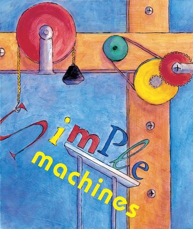 simple: Colorful painting of many kinds of simple machines.