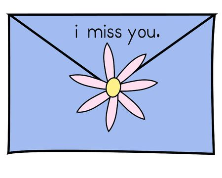 A letter to a friend- blue envelope is sealed with a pink daisy and has the words i miss you.