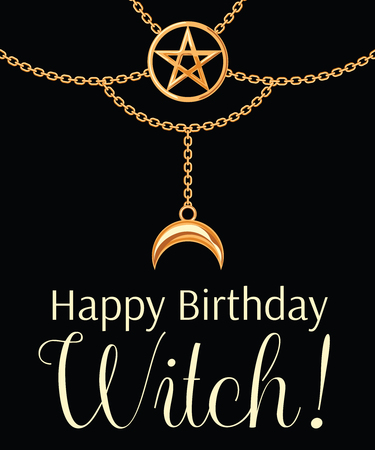 Happy Birthday Witch card. Golden metallic necklace. Pentagram pendant and chains. On black. Vector illustration. Ilustração