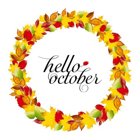 październik: Autumn design. Wreath of colorful leaves.  hello october